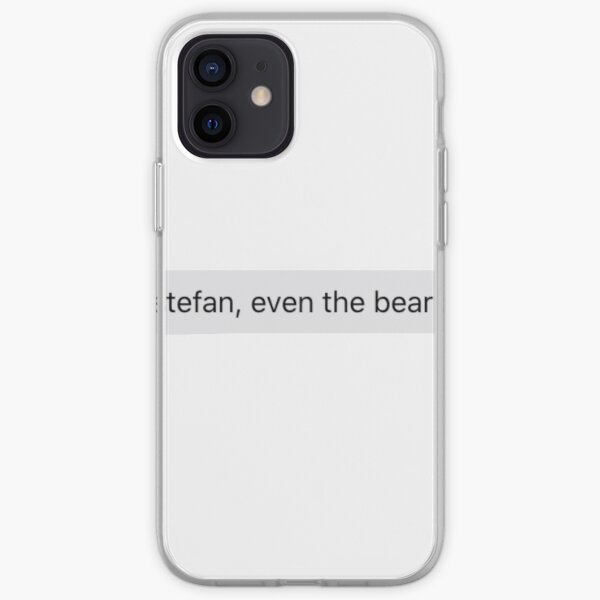 See Stefan, even the bear knew iPhone Soft Case RB2904product Offical Vampire Diaries Merch