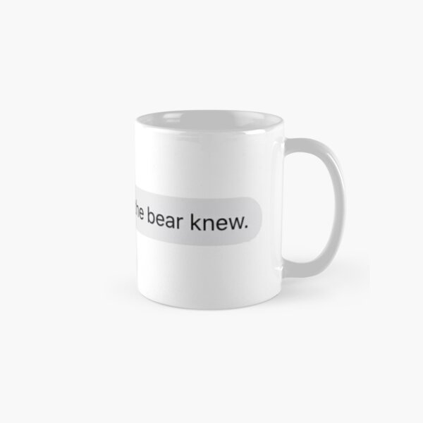 See Stefan, even the bear knew Classic Mug RB2904product Offical Vampire Diaries Merch
