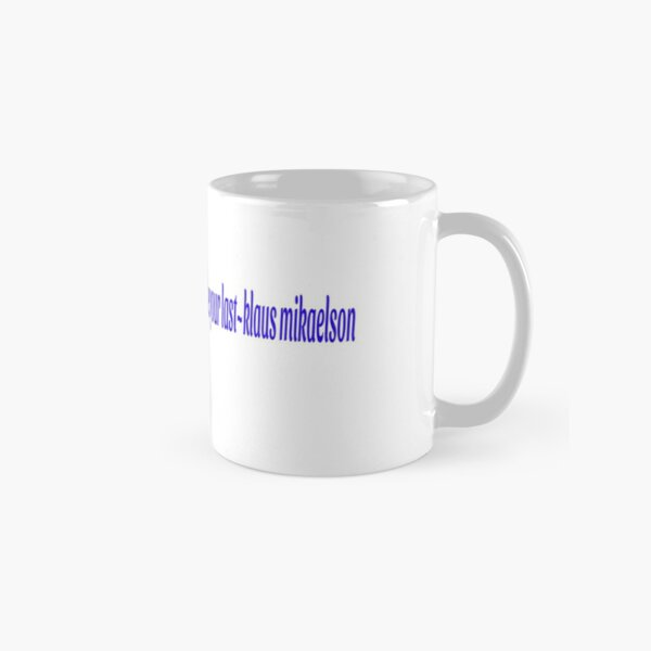 Klaus Mikaelson Quote Classic Mug RB2904product Offical Vampire Diaries Merch