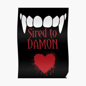 I'm sired to Damon! Poster RB2904product Offical Vampire Diaries Merch