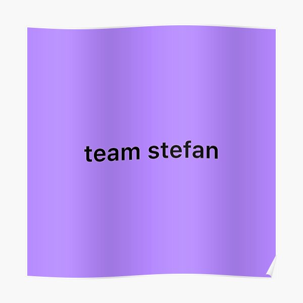 Team Stefan Poster RB2904product Offical Vampire Diaries Merch