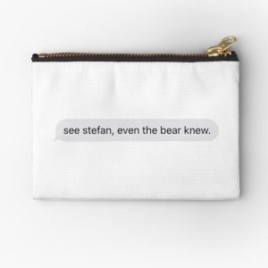 See Stefan, even the bear knew Zipper Pouch RB2904product Offical Vampire Diaries Merch