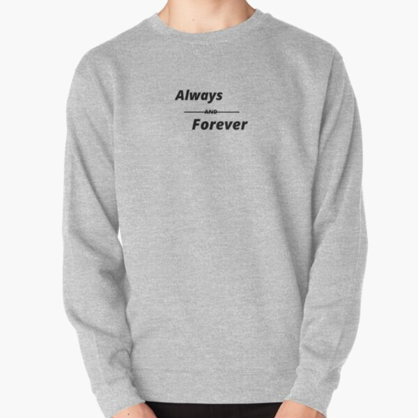 Always,forever,friendship, celebration day,birthday,anniversary, family,love,promise Pullover Sweatshirt RB2904product Offical Vampire Diaries Merch