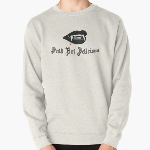 Dead But Delicious Pullover Sweatshirt RB2904product Offical Vampire Diaries Merch