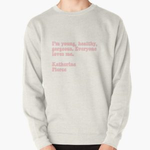 Katherine quote Pullover Sweatshirt RB2904product Offical Vampire Diaries Merch