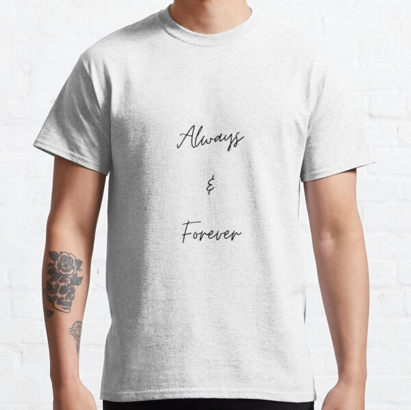 Always & Forever Classic T-Shirt RB2904product Offical Vampire Diaries Merch