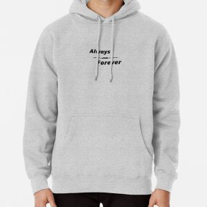 Always,forever,friendship, celebration day,birthday,anniversary, family,love,promise Pullover Hoodie RB2904product Offical Vampire Diaries Merch