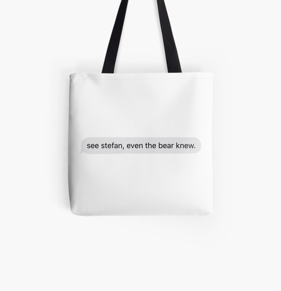 See Stefan, even the bear knew All Over Print Tote Bag RB2904product Offical Vampire Diaries Merch