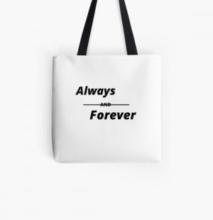 Always,forever,friendship, celebration day,birthday,anniversary, family,love,promise All Over Print Tote Bag RB2904product Offical Vampire Diaries Merch