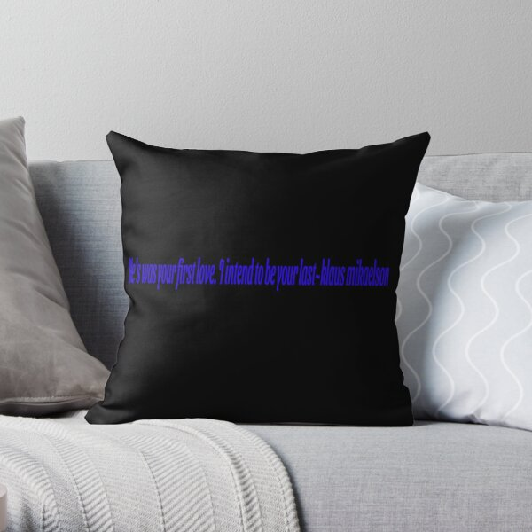 Klaus Mikaelson Quote Throw Pillow RB2904product Offical Vampire Diaries Merch