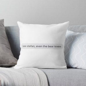 See Stefan, even the bear knew Throw Pillow RB2904product Offical Vampire Diaries Merch